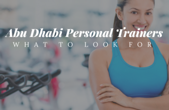 Abu Dhabi Personal Trainers – Look out for these Factors